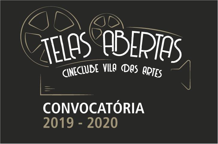 """Imagem com fundo preto e traços de um desenho que remete a uma câmera de cinema. Em branco, ao centro da imagem, está escrito """"Telas Abertas Cineclube Vila das Artes"""". Abaixo, está escrito """"convocatória 2019 - 2020"""""""