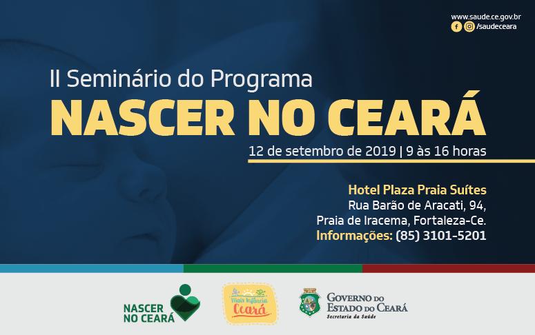 Cartaz de divulgação do II Seminário do Programa Nascer no Ceará. Texto informa data, hora e local do evento